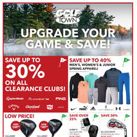 Golf Town - 2 Weeks of Savings - Upgrade Your Game & Save! Flyer