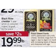 Black River Cheddar - $19.99/lb ($2.00 off)