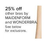 Bras by Maidenform and Wonderbra - 25% off