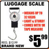 Luggage Scale - $5.99