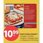 M&M Food Market Lasagna, Chicken Lasagna, Cabbage Rolls or Shepherd's Pie - $10.99
